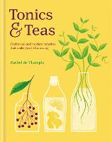 Tonics & Teas: Traditional and modern...