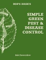 Bob's Basics: Simple & Green Pest &...