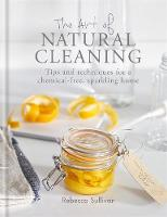 The Art of Natural Cleaning: Tips and...
