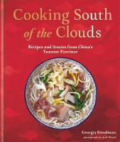 Cooking South of the Clouds: Recipes...