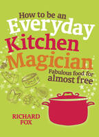 How to be an Everyday Kitchen...