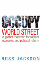 Occupy World Street: A Global Roadmap...