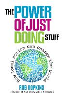 The Power of Just Doing Stuff: How...