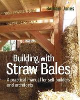 Building with Straw Bales: A ...