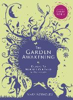 The Garden Awakening: Designs to...
