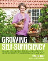 Growing Self-Sufficiency: How to ...