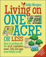 Living on One Acre or Less: How to...