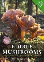 Edible Mushrooms: A forager's guide ...