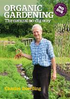 Organic Gardening: The natural no-dig...