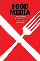 Food Media: Celebrity Chefs and the...