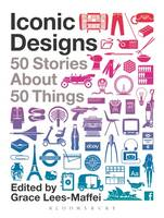 Iconic Designs: 50 Stories about 50...