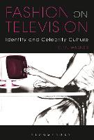 Fashion on Television: Identity and...
