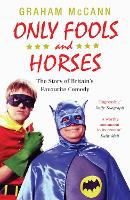Only Fools and Horses: The Story of...