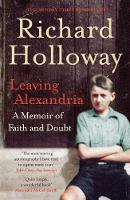 Leaving Alexandria: A Memoir of Faith...