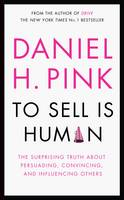 To Sell is Human: The Surprising ...