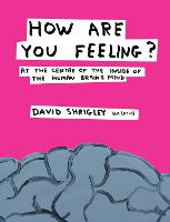 How are You Feeling?: At the Centre ...
