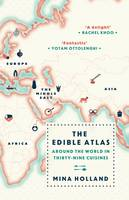 The Edible Atlas: Around the World in...