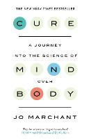 Cure: A Journey Into the Science of...
