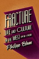 Fracture: Life and Culture in the...