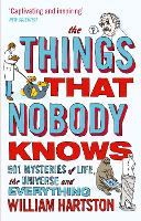The Things That Nobody Knows: 501...