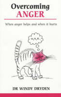 Overcoming Anger: When Anger Helps ...