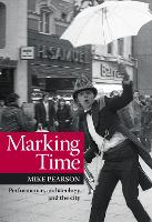Marking Time: Performance, ...