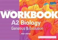 A2 Biology: Genetics and Evolution