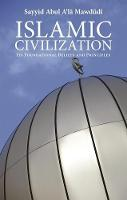 Islamic Civilization: Its ...