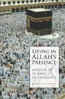 Living in Allah's Presence: Aspects ...
