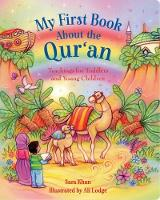 My First Book About the Qur'an:...