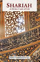 Shariah: A Divine Code of Life