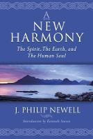 A New Harmony: The Spirit, the Earth,...