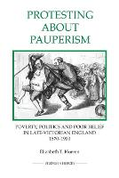 Protesting About Pauperism: Poverty,...