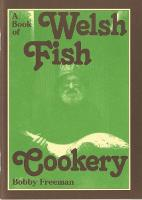 A Book of Welsh Fish Cookery: Recipes...
