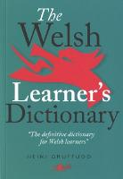 Welsh Learner's Dictionary, The /...