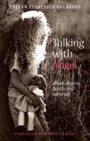 Talking with Angel: About Illness,...