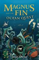 Magnus Fin and the Ocean Quest