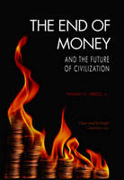 The End of Money and the Future of...