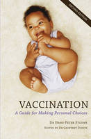 Vaccination: A Guide for Making...