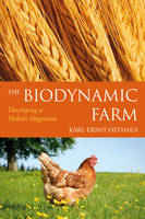 The Biodynamic Farm: Developing a...