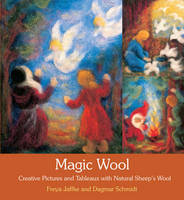 Magic Wool: Creative Pictures and...