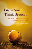 Grow Small, Think Beautiful: Ideas ...