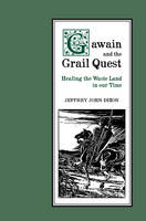 Gawain and the Grail Quest: Healing...