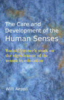 The Care and Development of the Human...