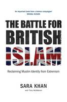 The Battle for British Islam:...