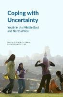 Coping with Uncertainty: Youth in the...