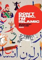 Don't Panic, I'm Islamic: How to Stop...