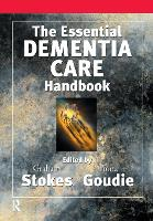 The Essential Dementia Care Handbook:...