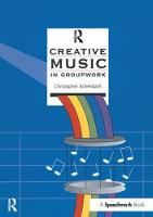 Creative Music in Groupwork
