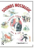 Sounds Nostalgic: Voices from the 40s...